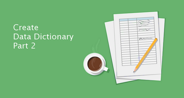 Data Dictionary with Dataedo Part 2: Add More Metadata